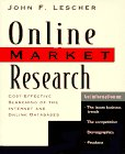Online Market Research: Cost-Effective Searching of the Internet and Online Databases
