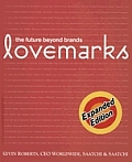 Lovemarks: The Future Beyond Brands (Hardcover)