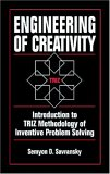 Engineering of Creativity:  Introduction to TRIZ Methodology of Inventive Problem Solving