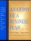Anatomy of a Business Plan: A Step-By-Step Guide to Starting Smart, Building the Business and Securing Your Company's Future (3rd Edition)
